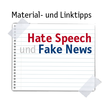 Hate Speech und Fake News